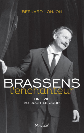 Brassens l'enchanteur