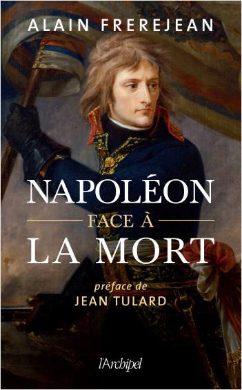 Napoléon face à la mort