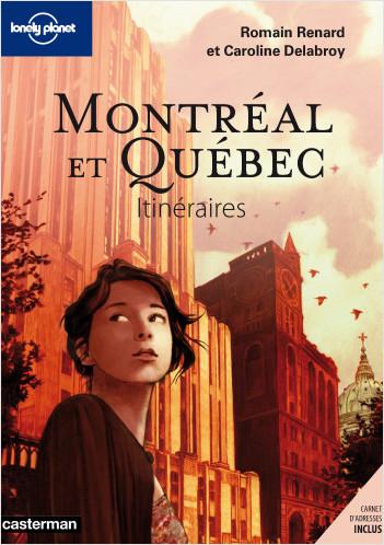 Montréal Québec Itinéraires