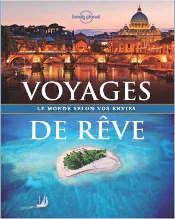 Voyages de rêve de Lonely Planet - 1ed