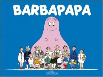 Les Classiques -  Les aventures de Barbapapa - Barbapapa - Album illustré - Dès 2 ans