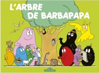 Les Classiques -  Les aventures de Barbapapa - L'Arbre - Album illustré - Dès 2 ans