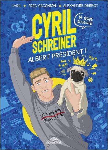 Cyril Schreiner - B.D - Albert Président ! - Bande dessinée - Dès 8 ans