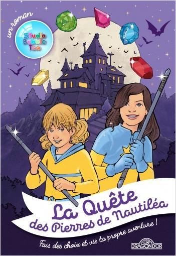 Studio Bubble Tea - La Quête des Pierres de Nautiléa - Livre dont tu es le héros  - Dès 8 ans