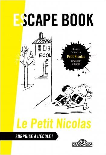 Le Petit Nicolas - Escape book - Surprise à l'école ! - Livre-jeu avec énigmes - Dès 8 ans