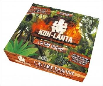 Koh-Lanta - Escape box - L'Ultime épreuve
