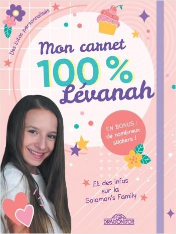 Lévanah Solomon - Mon carnet 100 % Lévanah