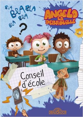 Angelo la Débrouille - Conseil d'école