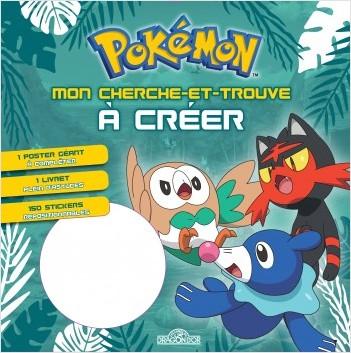 Pokémon – Mon cherche-et-trouve à créer (Brindibou, Flamiaou, Otaquin)
