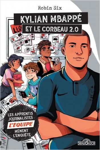 L'Équipe - Kylian Mbappé et le corbeau 2.0
