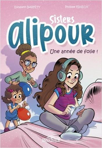 Sisters Alipour - B.D. - Une année de folie ! - Bande dessinée - Dès 8 ans