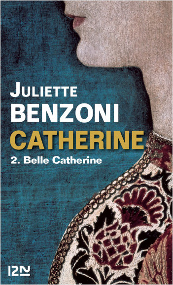 Catherine tome 2 - Belle Catherine