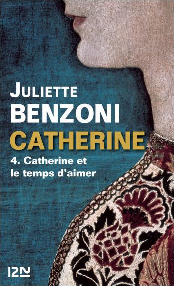 Catherine tome 4 - Catherine et le temps d'aimer