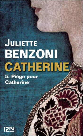Catherine tome 5 - Piège pour Catherine