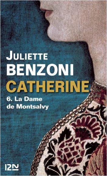 Catherine tome 6 - La Dame de Montsalvy