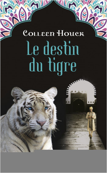 La malédiction du tigre - tome 4 : Le destin du tigre
