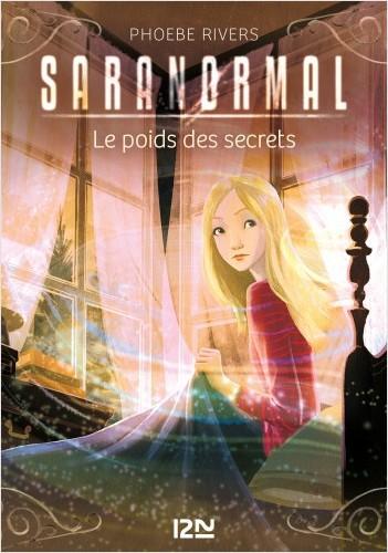 Saranormal - tome 06 : Le poids des secrets