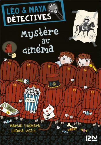 Léo et Maya, détectives - tome 1 : Mystère au cinéma