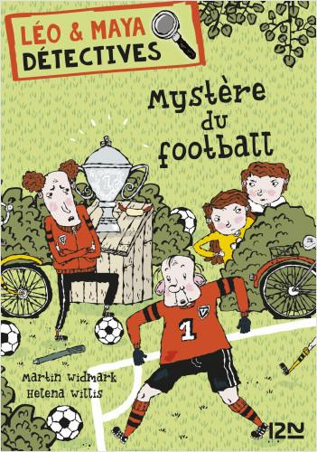 Léo et Maya, détectives  - tome 2 : Mystère au terrain de foot