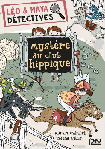 Léo et Maya, détectives  - tome 3 : Mystère au club hippique