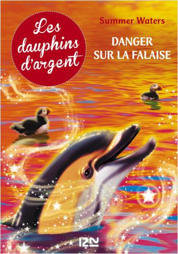 Les dauphins d'argent - Tome 7