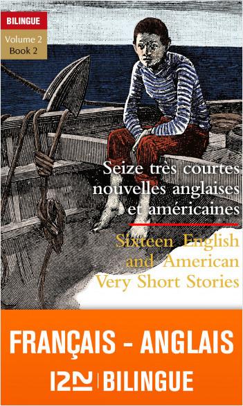 Bilingue français-anglais : 16 très courtes nouvelles - 16 Very Short Stories vol.2