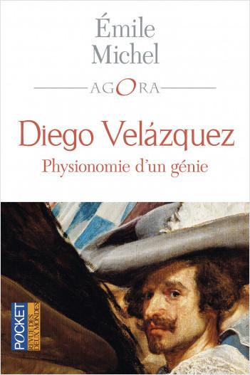 Diego Velazquez, physionomie d'un génie