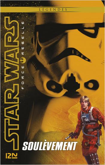 Star Wars Force Rebelle - tome 6 : Soulèvement