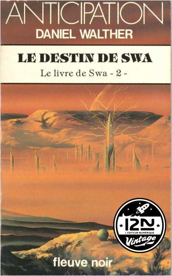 Le livre de Swa - Tome 2 : Le destin de Swa