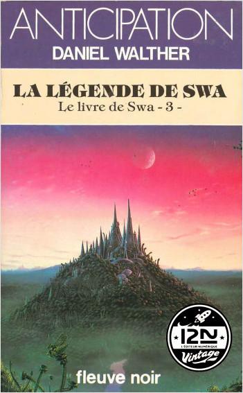 Le livre de Swa - Tome 3 : La légende de Swa
