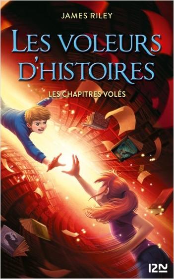 Les Voleurs d'histoires - Tome 02 : Les Chapitres volés