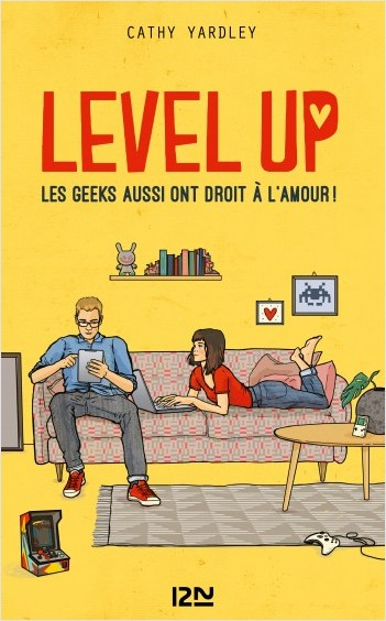 Level Up - Les Geeks aussi ont droit à l'amour !