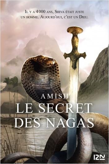 La Trilogie de Shiva - tome 2 : Le secret des Nagas