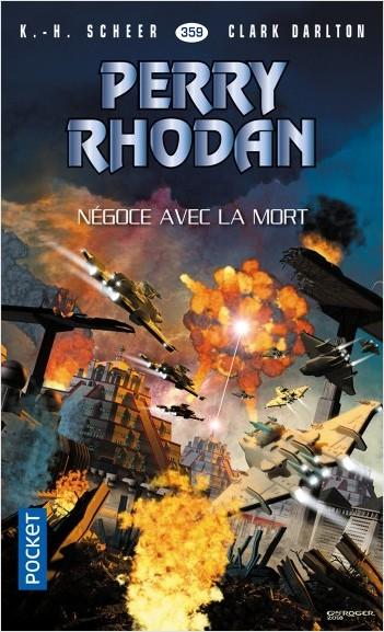 Perry Rhodan n°359 : Négoce avec la mort
