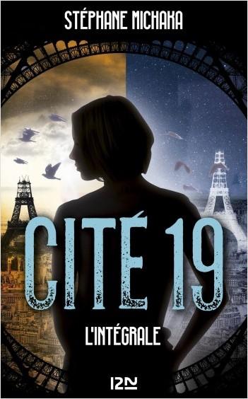 Cité 19 - L'intégrale
