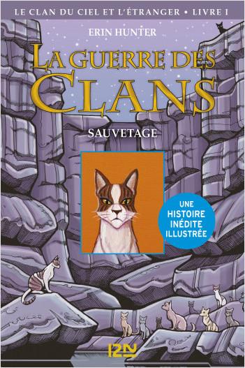 La guerre des Clans version illustrée cycle IV - tome 1 : Le Sauvetage