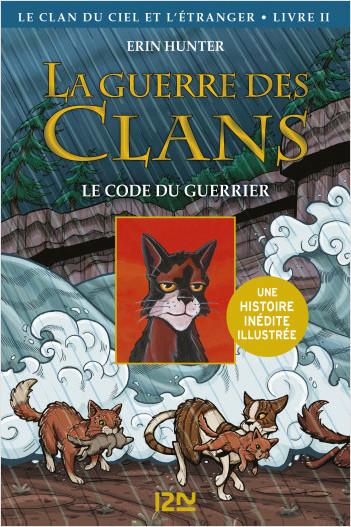 La guerre des Clans illustrée, Cycle IV - tome 2 : Le code du guerrier