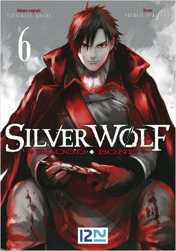 Silver Wolf - Blood Bone - tome 06