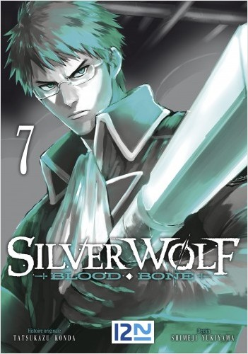 Silver Wolf - Blood Bone - tome 07