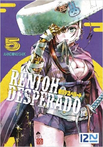 Renjoh Desperado - tome 5