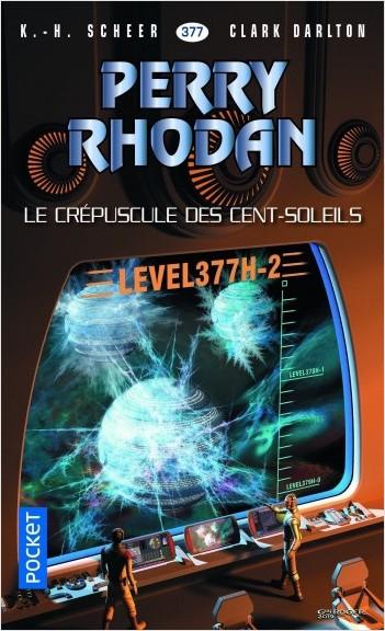 Perry Rhodan n°377 : Le Crépuscule des Cent-Soleils
