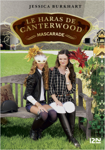 Le haras de Canterwood - tome 16 : Mascarade