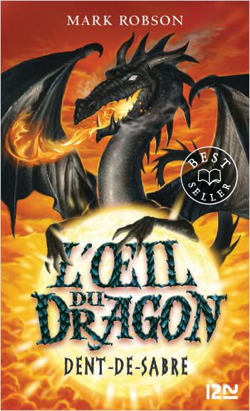 L'œil du dragon - tome 03 : Dent de Sabre