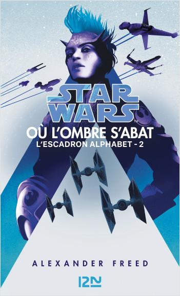 Star Wars : Escadron Alphabet tome 2: Où l'ombre s'abat