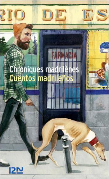 Chroniques madrilènes - Cuentos madrilenos