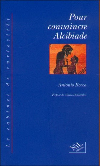 Pour convaincre Alcibiade