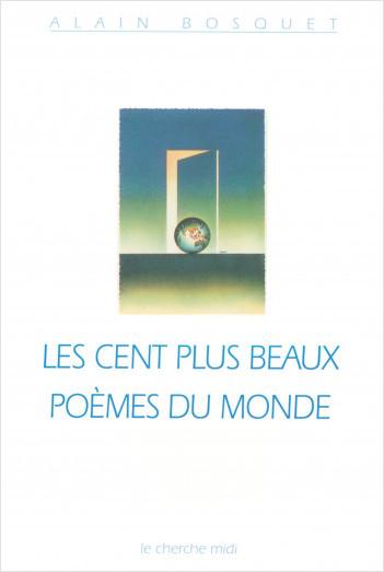 Les cent plus beaux poèmes du monde