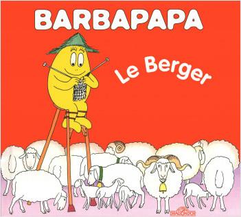 Barbapapa - Barbidou berger - Album illustré - Dès 2 ans