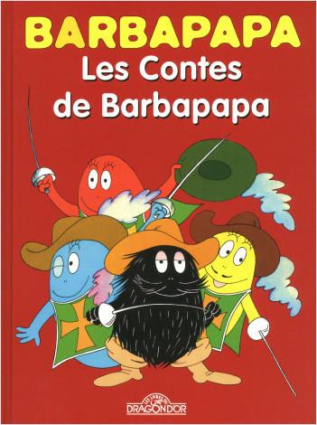 Barbapapa BD - Les Contes de Barbapapa - Bande dessinée - Dès 5 ans