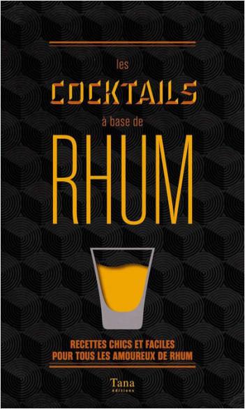 Les cocktails à base de rhum
